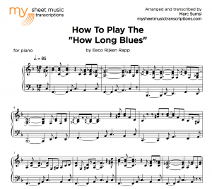 HOW TO PLAY THE 'HOW LONG BLUES' (by Eeco Rijken Rapp) - MSMT