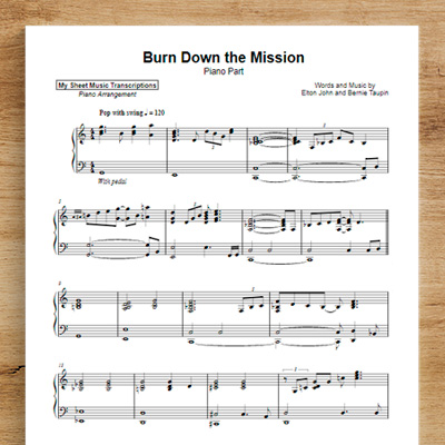 Burn Down The Mission [piano part] - Elton John